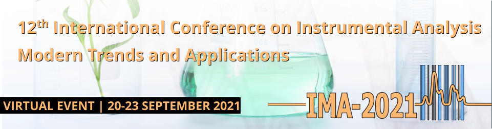 12th International Conference on Instrumental Analysis Modern Trends and Applications VIRTUAL EVENT   20-23 SEPTEMBER 2021